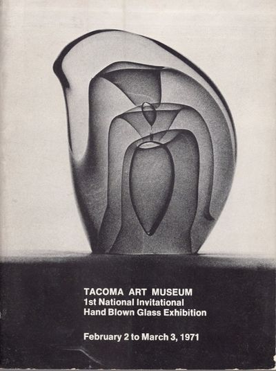 Tacoma: Tacoma Art Museum, 1971. First Edition. Soft cover. Good. Octavo. Illustrated softcover. Unp...