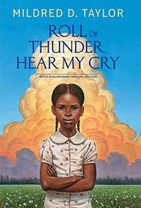 Roll of Thunder, Hear My Cry: 40th Anniversary Special Edition by Mildred D Taylor - Hardcover - from The Saint Bookstore (SKU: A9781432849252)