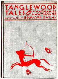 Tanglewood Tales by Nathaniel Hawthorne - First edition thus - 1938 - from The First Edition and Biblio.com