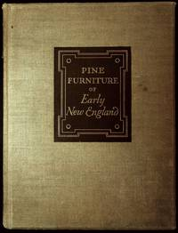 The Pine Furniture of Early New England