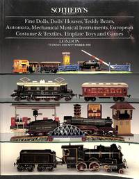 Sale 4 September 1990 : Fine Dolls, Dolls'houses, Teddy Bears, Automata,  Mechanical Musical Instruments, European Costume & Textiles, Timplate Toys  and Games.