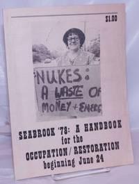 image of Seabrook '78: a handbook for the occupation / restoration beginning June 24
