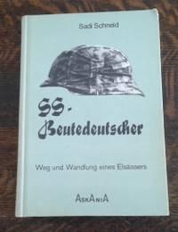 SS-Beutedeutscher  Weg u. Wandlung e. Elsa¨ssers