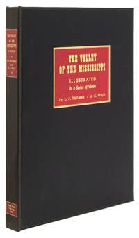 The Valley of the Mississippi Illustrated: In a Series of Views