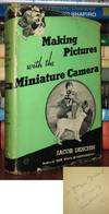 MAKING PICTURES WITH THE MINIATURE CAMERA Signed 1st