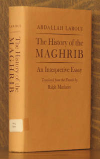 The History of the Maghrib - An Interpretive Essay (Princeton studies on the Near East)