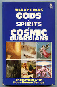 Gods Spirits Cosmic Guardians: A Comparative Study of the Encounter Experience by  Hilary Evans - Paperback - 1987 - from Book Happy Booksellers (SKU: 015912)