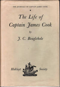 The Life of Captain James Cook; [Volume IV of The Journals of Captain James Cook on His Voyages of Discovery] [Hakluyt Society Extra Series No. XXXVII]