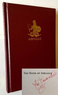 The Book of Abrasax: A Grimoire of the Hidden Gods by Michael Cecchetelli - 2012