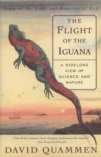 image of The Flight of the Iguana: A Sidelong View of Science and Nature