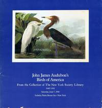 John James Audubon's Birds of America from the Collection of the New York  Society Library, Part One (New York, June 7, 1980)