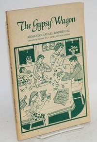 The gypsy wagon; un sancocho de cuentos sobre la experencia chicana