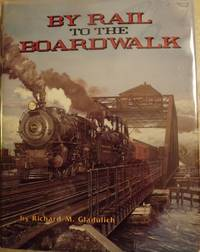 BY RAIL TO THE BOARDWALK