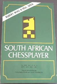 South African Chessplayer - Vol XXIX, No 9, 10, 11 - Sept., Oct., Nov., 1981