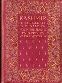 Kashmir by Younghusband, Sir Francis Edward - 1917