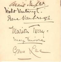 image of Collection of their Signatures (Marie, Dame, 1864-1942, Actress,), Violet VANBRUGH (1867-1942, Actress) and her sister Dame Irene VANBRUGH (1872-1949, Actress), Marion TERRY (1856-1930, Actress, youngest of the four Terry sisters), Mary MOORE (Lady Mary Wyndham, 1862-1931, Actress and Theatre Manageress) and Grace LANE (1876-1956, Actress)