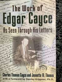 Work of Edgar Cayce As Seen Through His Letters, The