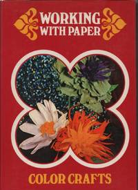 Working with Paper by N/A - First US Edition - 1971 - from Recycled Records and Books and Biblio.com