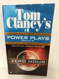 Zero Hour (Tom Clancy's Power Plays, Book 7)