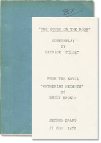 Wuthering Heights [House on the Moon] (Original screenplay for the 1970 film)