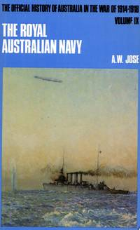 The Official History of Australia in the War of 1914-1918 Volume IX: The Royal Australian Navy
