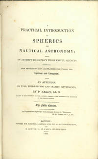 A practical introduction to spherics and nautical astronomy... Fifth edition