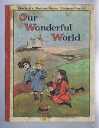 Our Wonderful World, Nature Stories for Children