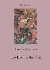 The Devil in the Flesh by Raymond Radiguet - Paperback - 2010 - from ThriftBooks and Biblio.com
