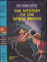 The Mystery of the Spiral Bridge (Hardy Boys Mystery Series, 45)