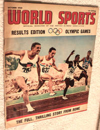 WORLD SPORTS Official Magazine of the British Olympic Association October, 1960