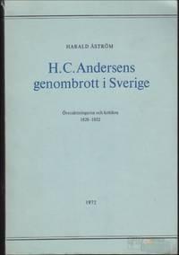 H.C. Andersens genombrott i Sverige : översättningarna och kritiken