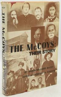 [AMERICANA] [SIGNED] THE McCOYS: THEIR STORY AS TOLD TO THE AUTHOR BY EYE WITNESSES AND DESCENDANTS