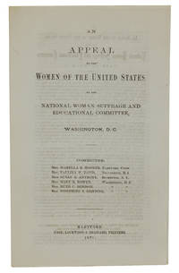 An Appeal to the Women of the United States by the National Woman Suffrage and Educational Committee