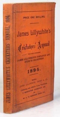 """James Lillywhite's Cricketers' Annual for 1894. With which is incorporated """"James..."""