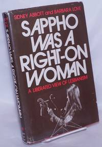 image of Sappho Was a Right-on Woman: a liberated view of lesbianism