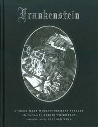 Frankenstein: Or the Modern Prometheus by Mary Shelley