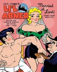 Li'l Abner: The Complete Dailies and Color Sundays, Vol. 9: 1951-1952 by Al Capp - Hardcover - 2017-12-19 - from Books Express and Biblio.com