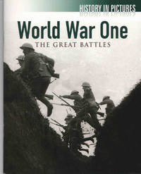 World War One. The Great Battles