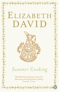 Summer Cooking (Penguin Cookery Library)