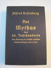 Der Mythus des 20. Jahrhunderts, Eine Wertung der seelisch-geistigen Gestaltenkämpfe unserer Zeit