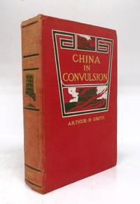 China In Convulsion. Vol. I