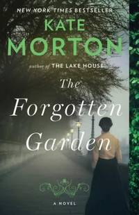 The Forgotten Garden: A Novel by  Kate Morton - Paperback - 2010 - from ThriftBooks and Biblio.com