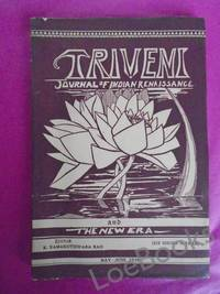 TRIVENI Journal of Indian Renaissance (With Which is Incorporated 'The New Era') Vol. III [No. 3] May - June 1930