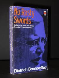 No Rusty Swords: Letters, Lectures and Notes from the Collected Works (Volume I)