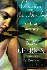 Crossing The Border: An Erotic Journey