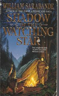 Shadow of the Watching Star (The First Americans) [Mass Market Paperback]