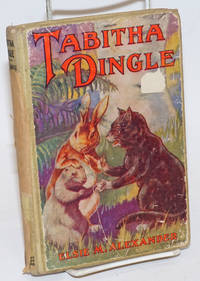 Tabitha Dingle. The Story of The Famous Cat of Sunnybrook Meadow. Illustrated