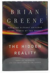 The Hidden Reality: Parallel Universes and the Deep Laws of the Cosmos SIGNED FIRST EDITION
