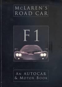 F1 McLaren's Road Car - An Autocar & Motor Book
