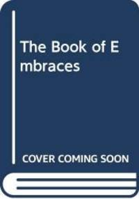The Book of Embraces by Eduardo Galeano - Hardcover - 1991-07-02 - from Books Express (SKU: 0393029603n)